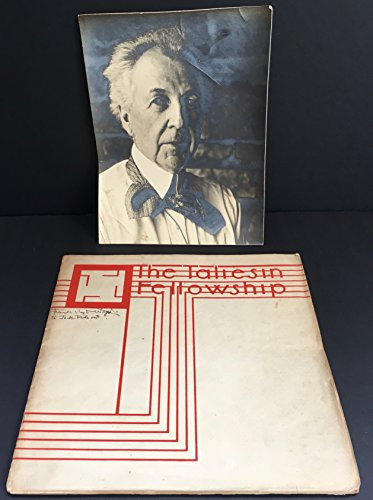 1867 Frank ([Wright, Frank Lloyd. (1867-1959)]: The Taliesin Fellowship, 1933 - SIGNED)