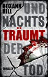 Und nachts träumt der Tod: Der sechste Fall für Steinbach und Wagner (kindle edition)