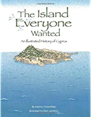 The Island Everyone Wanted: An illustrated history of Cyprus