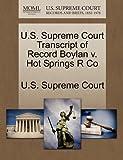 U. S. Supreme Court Transcript of Record Boylan V. Hot Springs R Co, , 1244959588