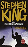 Chantier par Stephen King