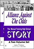 Alliance Against the Odds, Charles T. Ledbetter, 0981598706