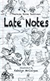 img - for Late Notes book / textbook / text book