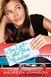 Front cover for the book The Last Little Blue Envelope by Maureen Johnson