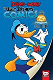 Donald and Mickey: The Walt Disney's Comics and Stories 75th Anniversary Collection (Walt Disney's Comics & Stories)
