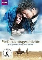 Die Weihnachtsgeschichte - Das größte Wunder aller Zeiten