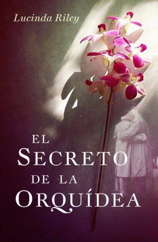 El secreto de la orquídea de Lucinda Riley