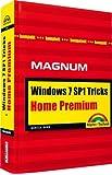 Windows 7 Home Premium Tricks: Kompakt, komplett, kompetent (Magnum)