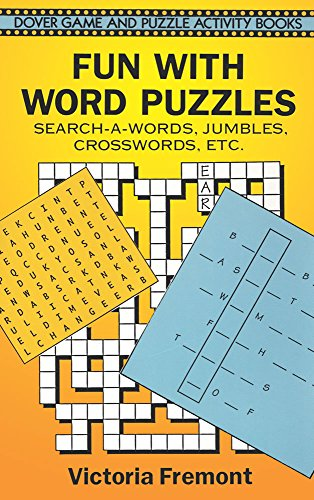 Fun with Word Puzzles: Search-a-Words, Jumbles, Crosswords, etc. (Dover Children's Activity Books)