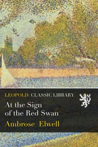 Read Online At the Sign of the Red Swan PDF ePub fb2 ebook