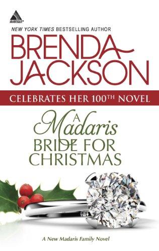 Rich Family Christmas - A Madaris Bride for Christmas (Madaris Family Novels Book 19)