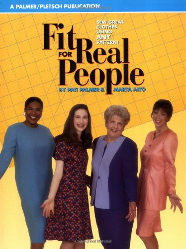 Read Online Fit for Real People: Sew Great Clothes Using Any Pattern PDF