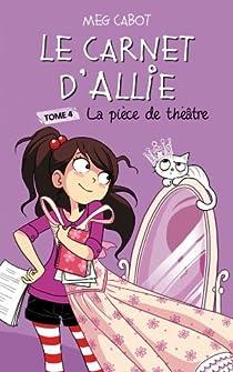 Allie Punchie, Tome 4 : La pièce de théâtre par Cabot