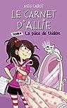 Allie Punchie, Tome 4 : La pièce de théâtre par Meg Cabot