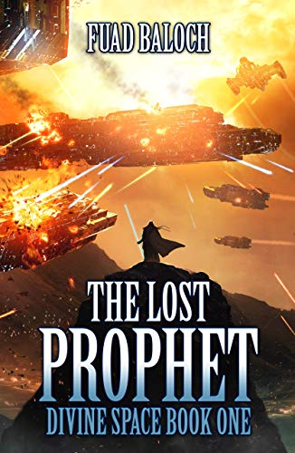 The Lost Prophet: An Epic Science-Fantasy Space Opera Series (Divine Space Book 1)