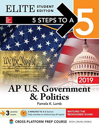 5 Steps to a 5: AP U.S. Government & Politics 2019 Elite Student Edition