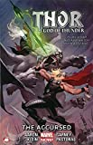 img - for Thor: God of Thunder Volume 3: The Accursed (Marvel Now) book / textbook / text book