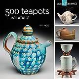 500 Teapots Volume 2 (500 Series)