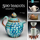 img - for 500 Teapots Volume 2 (500 Series) book / textbook / text book