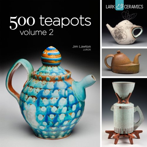 (500 Teapots Volume 2 (500 Series))