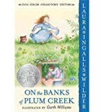 On the Banks of Plum Creek (04) by Wilder, Laura Ingalls [Paperback (2004)]