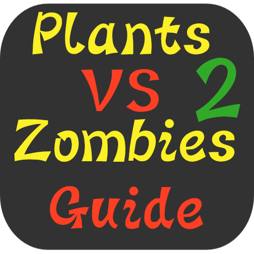 Guide & Tips of Plants vs Zombies 2 (Plants Vs Zombies Zombie)