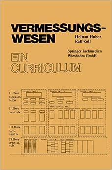 Vermessungswesen: E. Curriculum (Veroffentlichung Des Sozialwissenschaftlichen Instituts Der Bundeswehr) (German Edition) (Special Publication of the Society for Geology Applied to Mineral Deposits)