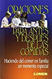 img - for Oraciones Para Antes y Despues de Las Comidas (Spanish Edition) book / textbook / text book