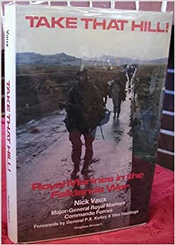Take That Hill: Royal Marines in the Falklands War