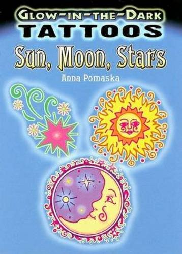 Glow-In-The-Dark Tattoos: Sun, Moon, Stars (Dover Tattoos)