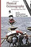 Physical Oceanography : Developments Since 1950, Jochum, Markus and Murtugudde, Raghu, 1489996516