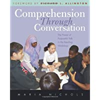 Comprehension Through Conversation: The Power of Purposeful Talk in the Reading Workshop