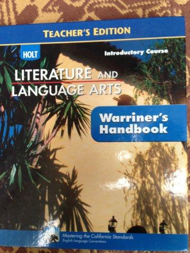 Holt Literature & Language Arts: Warriner's Handbook, Introductory Course, Teacher's Edition ()