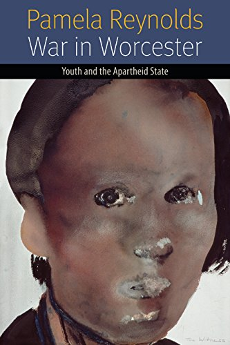 War in Worcester: Youth and the Apartheid State (Forms of Living)
