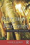 Rhythms of Recovery