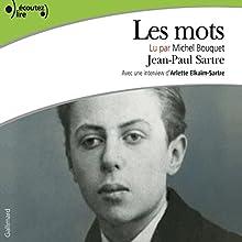 Les mots | Livre audio Auteur(s) : Jean-Paul Sartre Narrateur(s) : Michel Bouquet