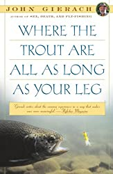 Where the Trout are All as Long as Your Leg (Paperback) - Common
