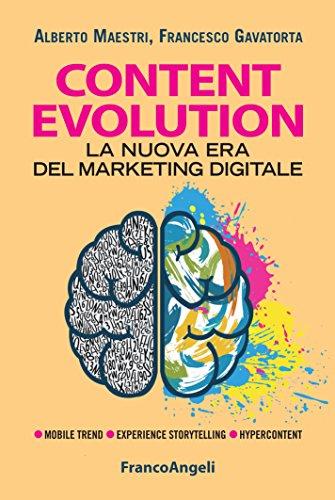 Download Content evolution. La nuova era del marketing digitale (Italian Edition) Pdf