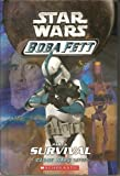 Star Wars Boba Fett: Part 1-3 (The Fight to Survive,Crossfire,maze of Deception) (A Clone Wars Series, 1-3)