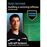 Winning Lacrosse: Building A Winning Offense by ChalkTalk Productions by Brian Smith