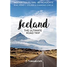 Iceland Ultimate Road Trip: A complete self-driving itinerary and travel guide + Walking tour Reykjavík