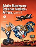 Aviation Maintenance Technician Handbook - Airframe. Volume 2, U.S. Department of Transportation, 1782660100