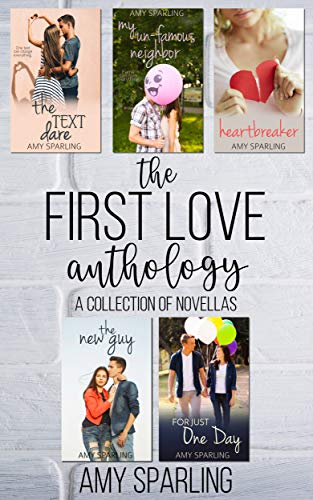 The First Love Anthology: A collection of Sweet Romance Novellas