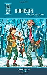 Corazón: Diario de un niño (Ariel Juvenil Ilustrada) (Volume 3) (