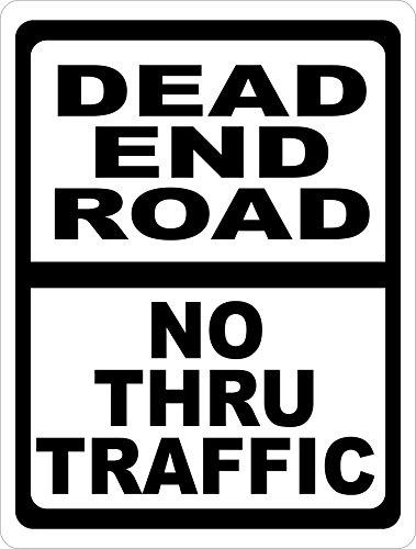 Dead End Road No Thru Traffic Sign. Free Shipping. Made in USA. 12x18 Metal. Prevent Cut Thru Traffic.