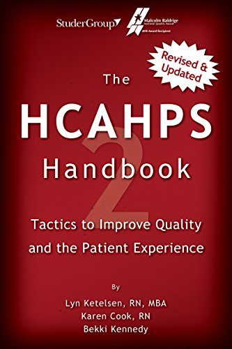 The HCAHPS Handbook 2: Tactics to Improve Qualilty and the Patient Experience