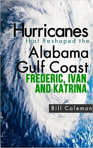 Hurricanes that Reshaped the Alabama Gulf Coast - Frederic,