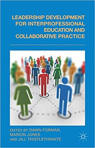 Book Leadership Development for Interprofessional Education and Collaborative Practice