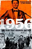 img - for 1956: The Year That Changed Britain book / textbook / text book