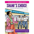 Shani's Choice